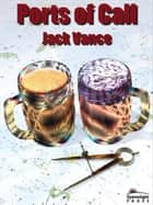 Ports of Call ebook by Jack Vance