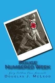Rouge Numbered Week ebook by Douglas J. McLeod