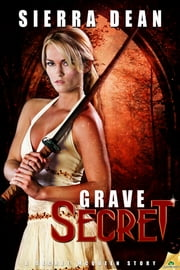 Grave Secret ebook by Sierra Dean