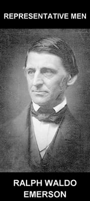 Representative Men [mit Glossar in Deutsch] ebook by Ralph Waldo Emerson,Eternity Ebooks