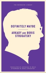 Definitely Maybe ebook by Arkady Strugatsky,Strugatsky Boris,Antonina W. Bouis