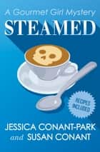 Steamed ebook by Susan Conant, Jessica Conant-Park