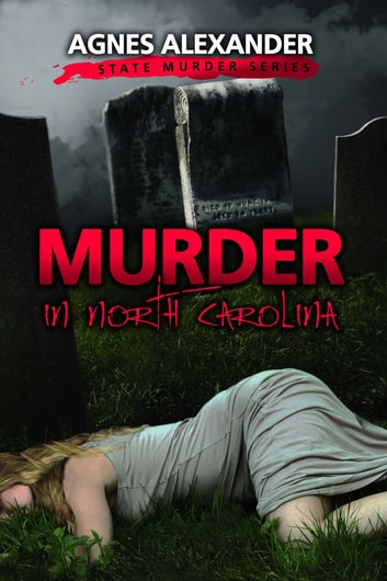 Murder in North Carolina ebook by Agnes Alexander