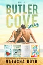 The Butler Cove Series - Books 1-4 電子書 by Natasha Boyd