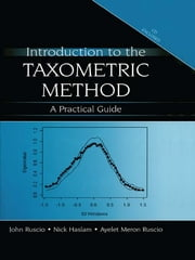 Introduction to the Taxometric Method - A Practical Guide ebook by John Ruscio,Nick Haslam,Ayelet Meron Ruscio