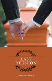 Last Reunion ebook by Constance Sharon