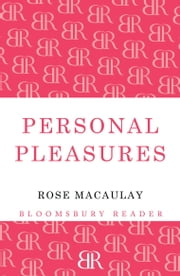 Personal Pleasures ebook by Rose Macaulay