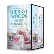 Sweet Magnolias Collection Volume 1 - An Anthology ebook by Sherryl Woods