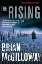 The Rising ebook by Brian McGilloway