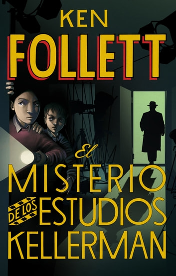 El misterio de los estudios Kellerman eBook by Ken Follett