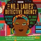 The No.1 Ladies' Detective Agency: BBC Radio Casebook Vol.3 - Seven BBC Radio 4 full-cast dramatisations audiobook by Alexander McCall Smith