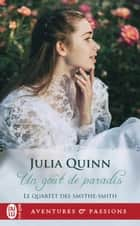 Le quartet des Smythe-Smith (Tome 1) - Un goût de paradis ebook by Julia Quinn, Anne Busnel