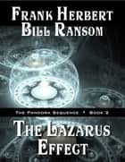 The Lazarus Effect ebook by Frank Herbert,Bill Ransom