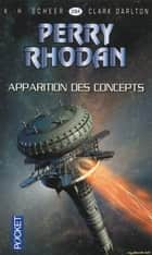 Perry Rhodan n°284 - Apparition des concepts - Cycle Bardioc volume 3 eBook by Claude LAMY, Jean-Michel ARCHAIMBAULT, K. H. SCHEER,...