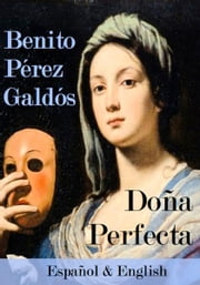 Doña Perfecta español & English ebook by Benito Pérez Galdós