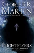 Nightflyers: Illustrated edition ebook by