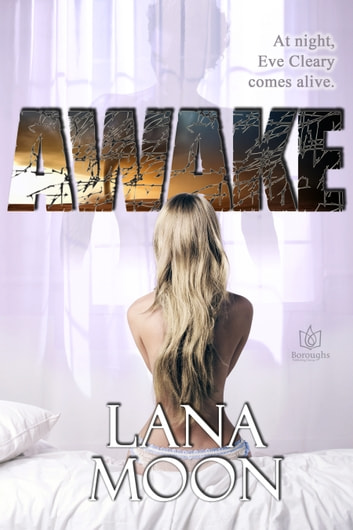 Awake ebook by Lana Moon