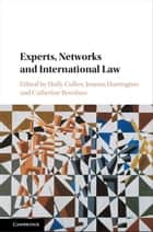 Experts, Networks and International Law eBook by Holly Cullen, Joanna Harrington, Catherine Renshaw