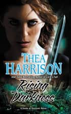 Rising Darkness ebook by Thea Harrison