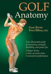 Golf Anatomy ebook by Craig Davies,Vince DiSaia