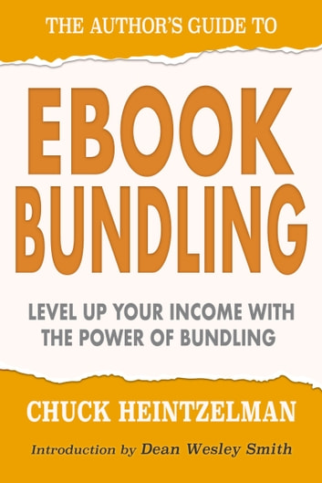 The Author's Guide to Ebook Bundling ebook by Chuck Heintzelman