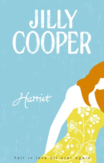 Harriet ebook by Jilly Cooper OBE