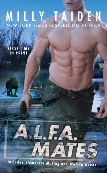 A.L.F.A. Mates ebook by Milly Taiden