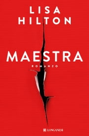 Maestra - Edizione Italiana ebook by Lisa Hilton