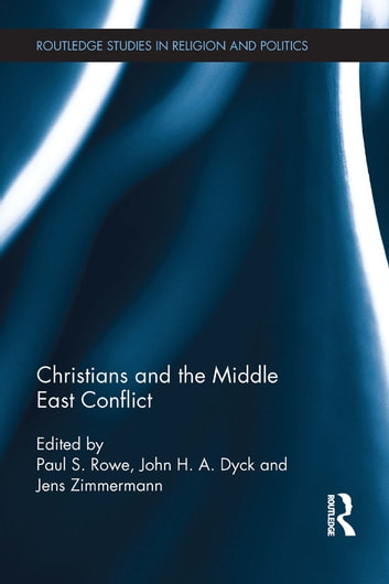 Christians and the Middle East Conflict ebook by