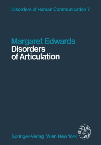 Disorders of Articulation - Aspects of Dysarthria and Verbal Dyspraxia ebook by Margaret Edwards