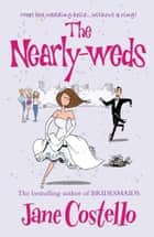 The Nearly-Weds ebook by Jane Costello