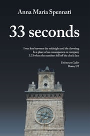 33 seconds ebook by Anna Maria Spennati