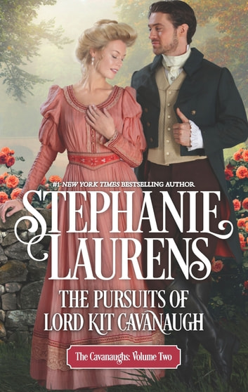 The Pursuits of Lord Kit Cavanaugh 電子書 by Stephanie Laurens