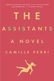 The Assistants ebook by Camille Perri