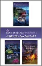 Love Inspired Suspense June 2021 - Box Set 2 of 2 ebook by Shirlee McCoy, Elizabeth Goddard, Liz Shoaf
