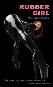Rubber Girl ebook by William Doughty