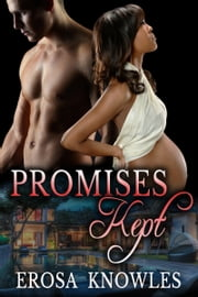 Promises Kept ebook by Erosa Knowles