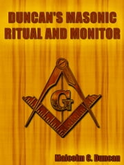 Duncan's Masonic Ritual And Monitor ebook by Kobo.Web.Store.Products.Fields.ContributorFieldViewModel