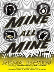 Mine All Mine ebook by Adam Davies