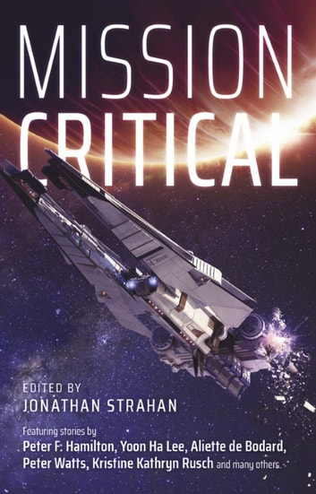 Mission Critical ebook by Peter F Hamilton,Yoon Ha Lee