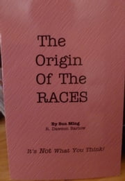 The Origin Of The Races ebook by Kobo.Web.Store.Products.Fields.ContributorFieldViewModel