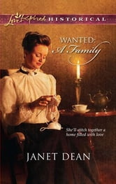 Wanted: A Family ebook by Janet Dean