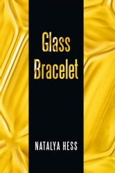 Glass Bracelet ebook by Natalya Hess