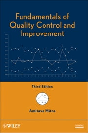 Fundamentals of Quality Control and Improvement ebook by Amitava Mitra