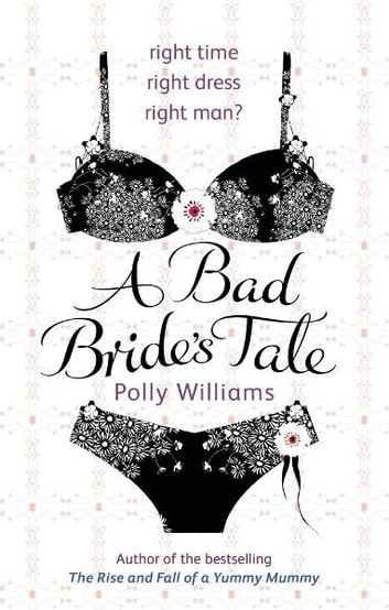 A Bad Bride's Tale ebook by Polly Williams