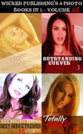 Wicked Publishing's 4 Photo Books In 1 - Volume 65 ebook by Miranda Frost,Brianna Moss,Emma Land