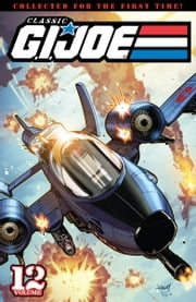 G.I. Joe: Classics Vol. 12 ebook by Hama, Larry; Trimpe, Herb; Stateman, John; Whigham, Rod; Trimpe, Herb; Wildman, Andrew