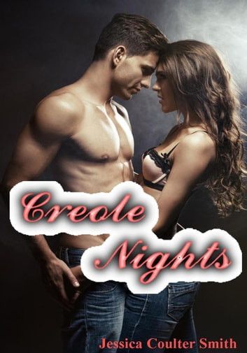 Creole Nights ebook by Jessica Coulter Smith