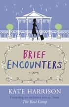 Brief Encounters ebook by Kate Harrison