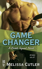Game Changer ebook by Melissa Cutler